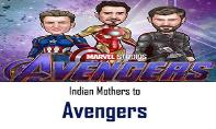 Indian Mothers to Avengers PowerPoint Presentation