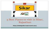 5 best place to visit in sikar rajasthan - Hotel Park Avenue & Resorts PowerPoint Presentation