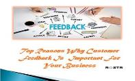Top Reasons Why Customer Feedback Is Important For Your Business PowerPoint Presentation