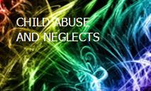 CHILD ABUSE AND NEGLECTS PowerPoint Presentation