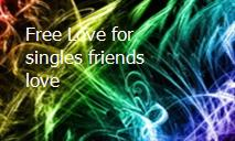 Free Love for singles friends love PowerPoint Presentation
