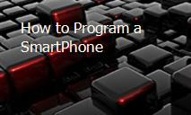 How to Program a SmartPhone PowerPoint Presentation