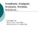 Anesthesia-Analgesia-Anxiolysis-Amnesia Powerpoint Presentation