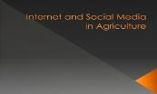 Internet and Social Media in Agriculture Powerpoint Presentation