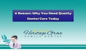 9 Reasons Why You Need Quality Dental Care Today Powerpoint Presentation