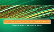 How to Whiten Your Teeth with Natural Ways Powerpoint Presentation