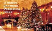 25 Indoor Christmas Decorating Ideas Powerpoint Presentation