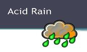 Acid Rain Effects Powerpoint Presentation
