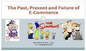 Past present future ecomm Powerpoint Presentation