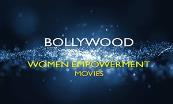Top 15 Bollywood Movies on Women Empowerment Powerpoint Presentation