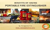 Benefits of having Portable Fire Extinguisher - EnergyandFire Powerpoint Presentation