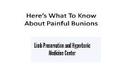 Here's What To Know About Them Painful Bunions Powerpoint Presentation