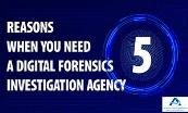 5 Reasons When You Need a Digital Forensics Investigation Agency Powerpoint Presentation