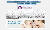 Visit the best Infertility Specialist In Malviya Nagar Jaipur | Ghiya Hospital Powerpoint Presentation