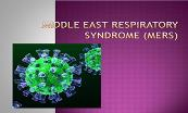 Middle East Respiratory Syndrome Powerpoint Presentation