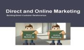 Direct Marketing and Online Marketing Powerpoint Presentation