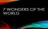 7 wonders PowerPoint Presentation