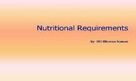 Nutritional Requirements PowerPoint Presentation