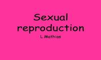 Sexual Reproduction PowerPoint Presentation