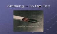 Smoking PowerPoint Presentation