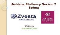Ashiana Mulberry Sector 2 Sohna PowerPoint Presentation