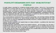 FERTILITY ENHANCING DIET: EAT HEALTHY STAY FERTILE PowerPoint Presentation