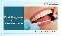 Oral Hygiene  and  Dental Care PowerPoint Presentation