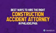 Best Ways to Hire the Right Construction Accident Attorney in Philadelphia PowerPoint Presentation