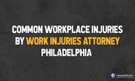Common Workplace Injuries by Work Injuries Attorney Philadelphia PowerPoint Presentation