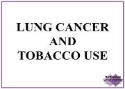 Lung Cancer Disease Powerpoint Presentation