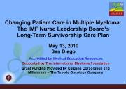 Changing Patient Care in Multiple Myeloma The IMF Powerpoint Presentation