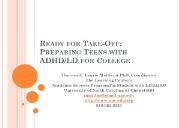 Ready for Take Off-Preparing Teens with ADHD-LD for College Powerpoint Presentation