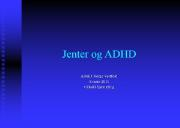 Jenter og ADHD-ADHD Norge Powerpoint Presentation
