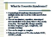 Tourette Syndrome-History and Clinical Aspects of Tics Powerpoint Presentation