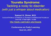 Tourette syndrome-Tackling a Noisy Tic Disorder Powerpoint Presentation