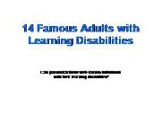 Famous People with Learning Disabilities Powerpoint Presentation