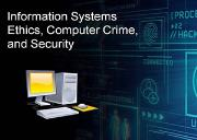 Information Systems Ethics Computer Crime Security Powerpoint Presentation