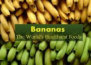 Bananas (The worlds healthiest fruit) Powerpoint Presentation