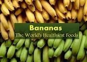 Bananas (The worlds healthiest fruit) Powerpoint Presentation