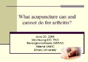 What acupuncture can and cannot do about arthritis Powerpoint Presentation