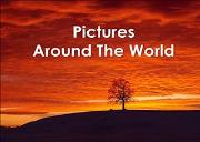 Pictures Around The World Powerpoint Presentation