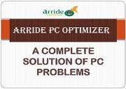 Arride PC Optimizer- Best Solution For PC Problems Powerpoint Presentation