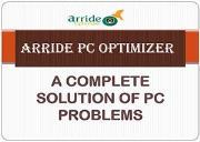Arride PC Optimizer- Best Solution For PC Problems Powerpoint Presentation