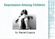 Depression Among Children Powerpoint Presentation