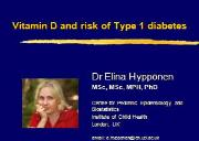 Vitamin D and risk of Type 1 diabetes Powerpoint Presentation