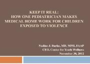 Keep It Real How One Pediatrician Makes Medical Home Work Powerpoint Presentation