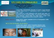 EYE CARE TO UNREACHED Powerpoint Presentation