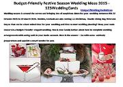 Budget-Friendly Festive Season Wedding Ideas 2015 - 123WeddingCards Powerpoint Presentation