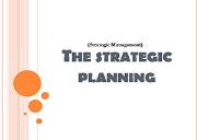 The Strategic Planning Powerpoint Presentation