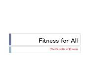 Fitness For All Powerpoint Presentation